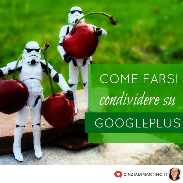 10 modi per incrementare le condivisioni su GooglePlus