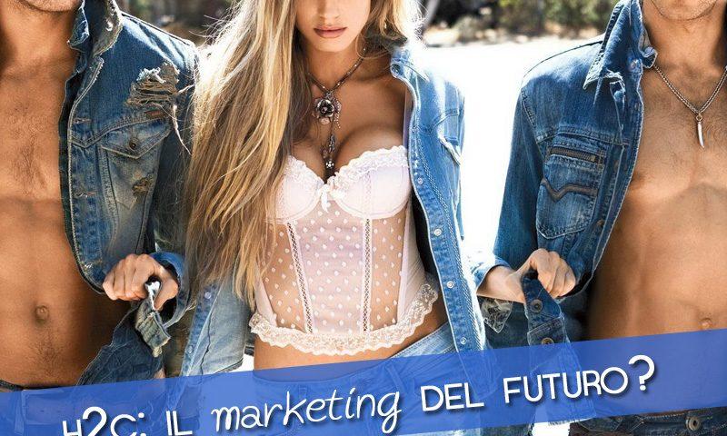 H2C: il marketing del futuro?