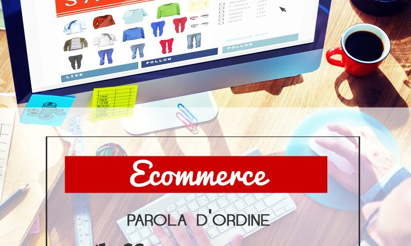 Ecommerce: differenziarsi è la parola d'ordine