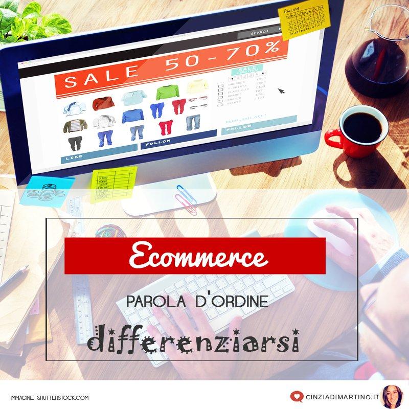 Ecommerce: differenziarsi è la parola d'ordine