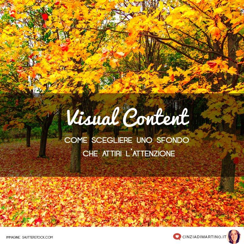 Visual Content: anche lo sfondo attira l'attenzione