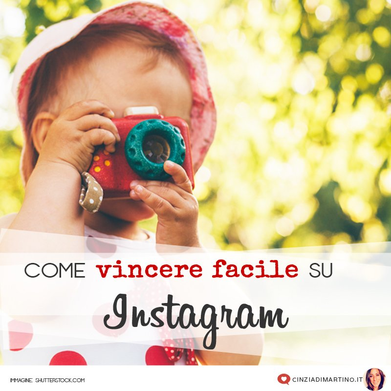 Come vincere facile su Instagram