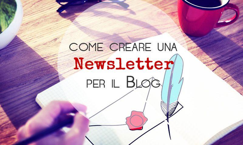 Come creare una Newsletter per il Blog