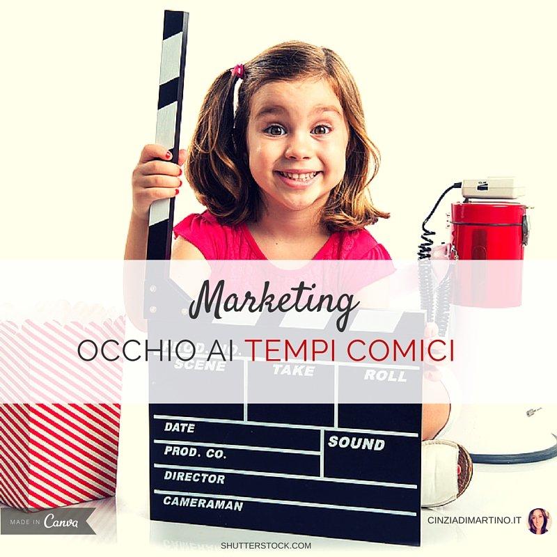 Marketing: occhio ai tempi comici