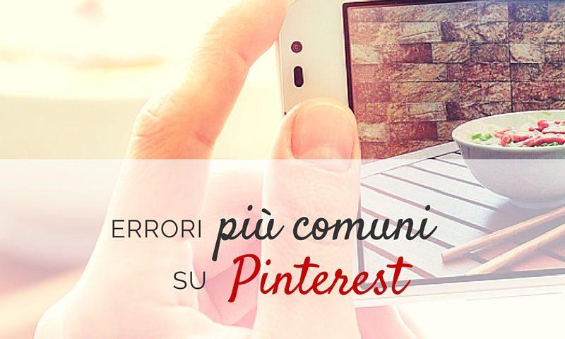 Errori da evitare su Pinterest