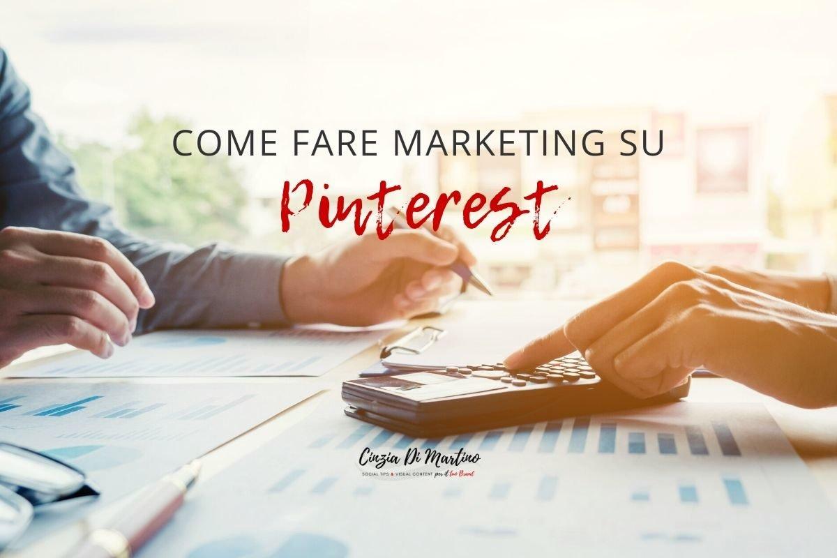 Come fare marketing e guadagnare su Pinterest | Cinzia Di Martino