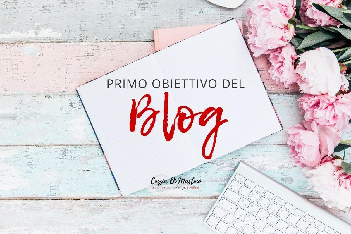 Il primo obiettivo di un Blog   Cinzia Di Martino