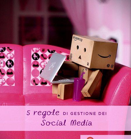 5 regole di gestione dei social media