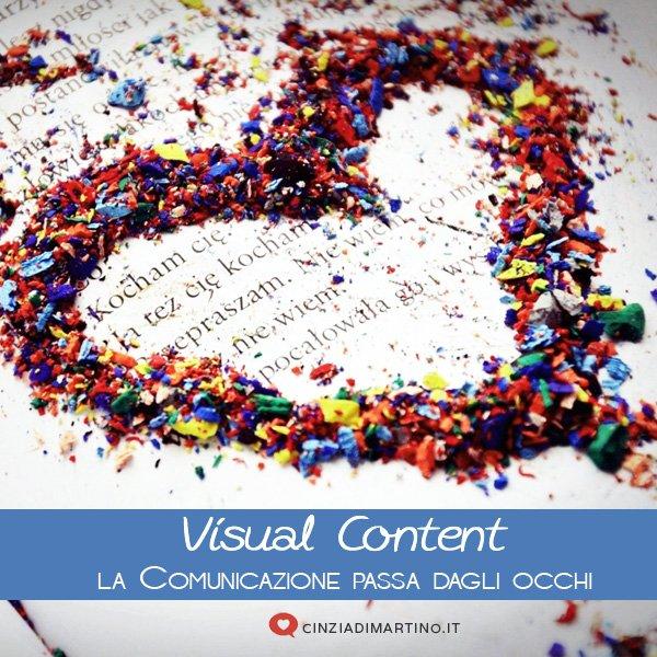 Visual Content: la comunicazione passa dagli occhi