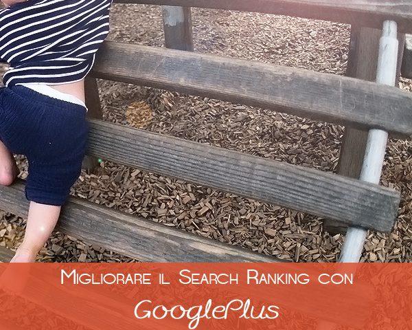 Come usare Google+ per migliorare il posizionamento