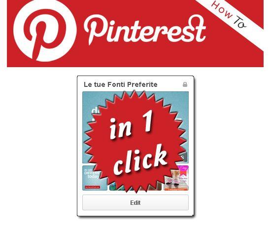Pinterest: le tue fonti preferite in un click!