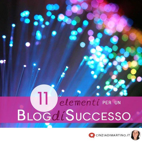 11 elementi immancabili in un Blog di successo
