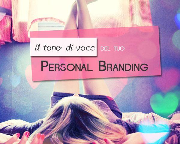 Il tono di voce del tuo personal branding