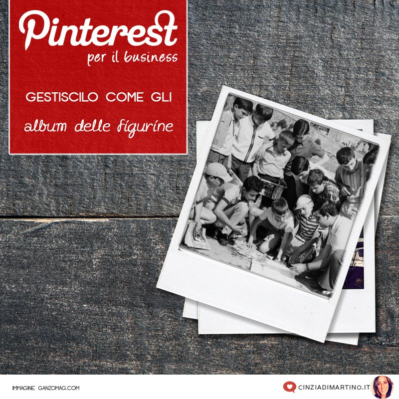Pinterest: gestiscilo come gli album di figurine