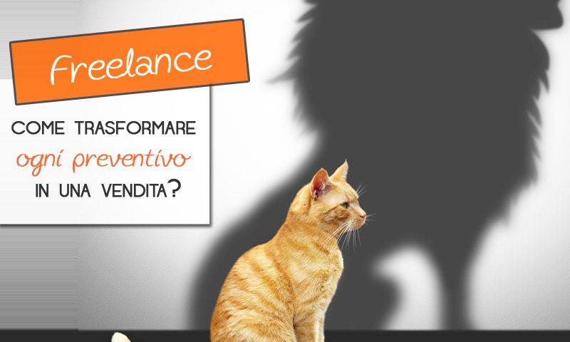 Freelance: come trasformare ogni preventivo in una vendita?