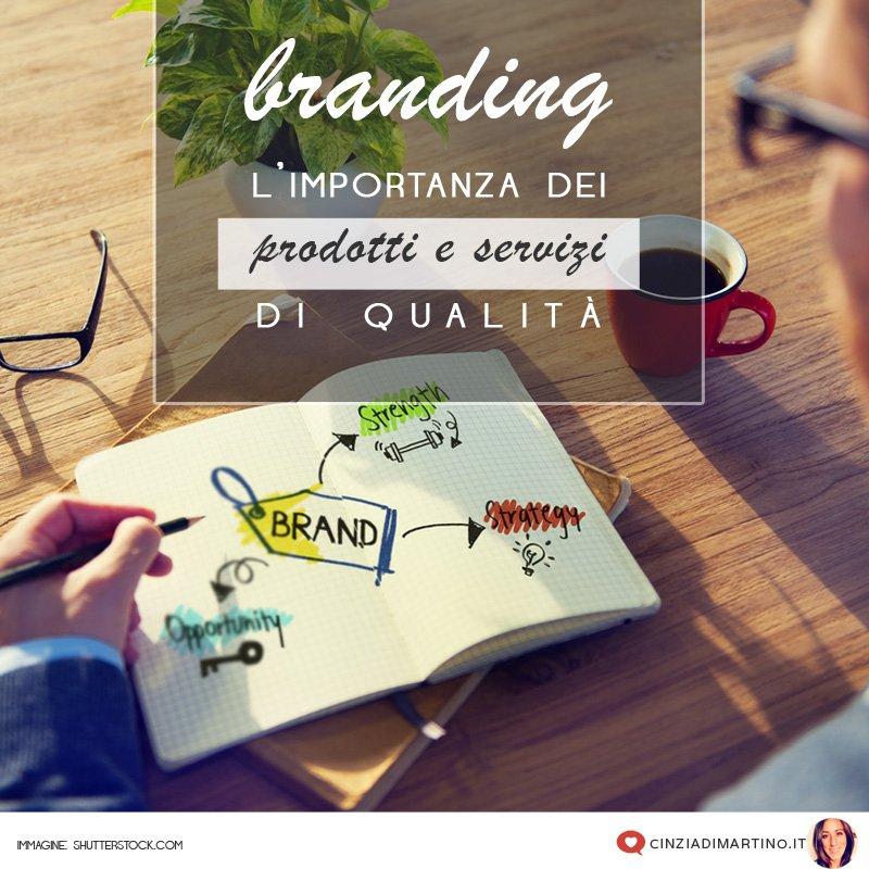 Branding: l'importanza di prodotti e servizi di qualità