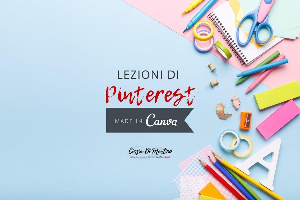 Lezioni di Pinterest, made in Canva | Cinzia Di Martino