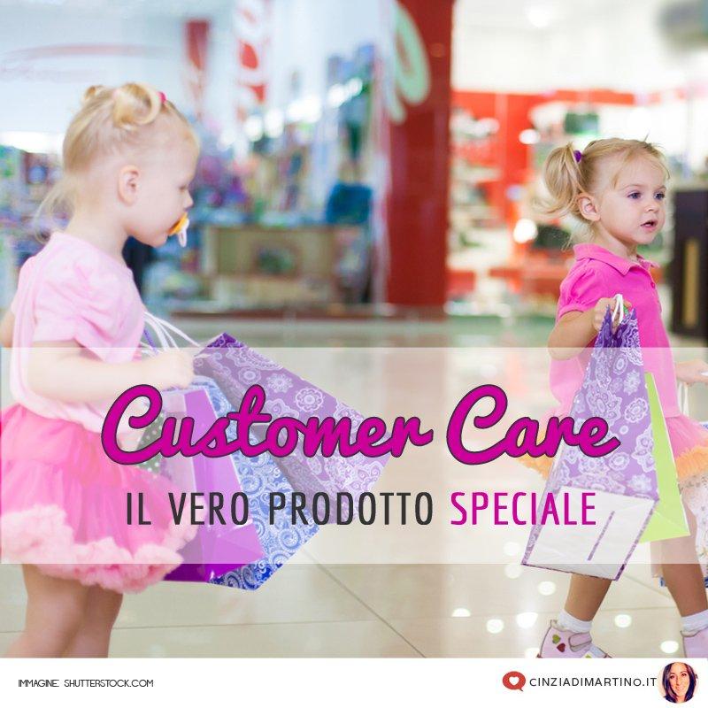 Il tuo prodotto speciale è il customer care