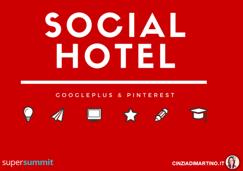 Digital Marketing Turistico: gli Hotel su Pinterest