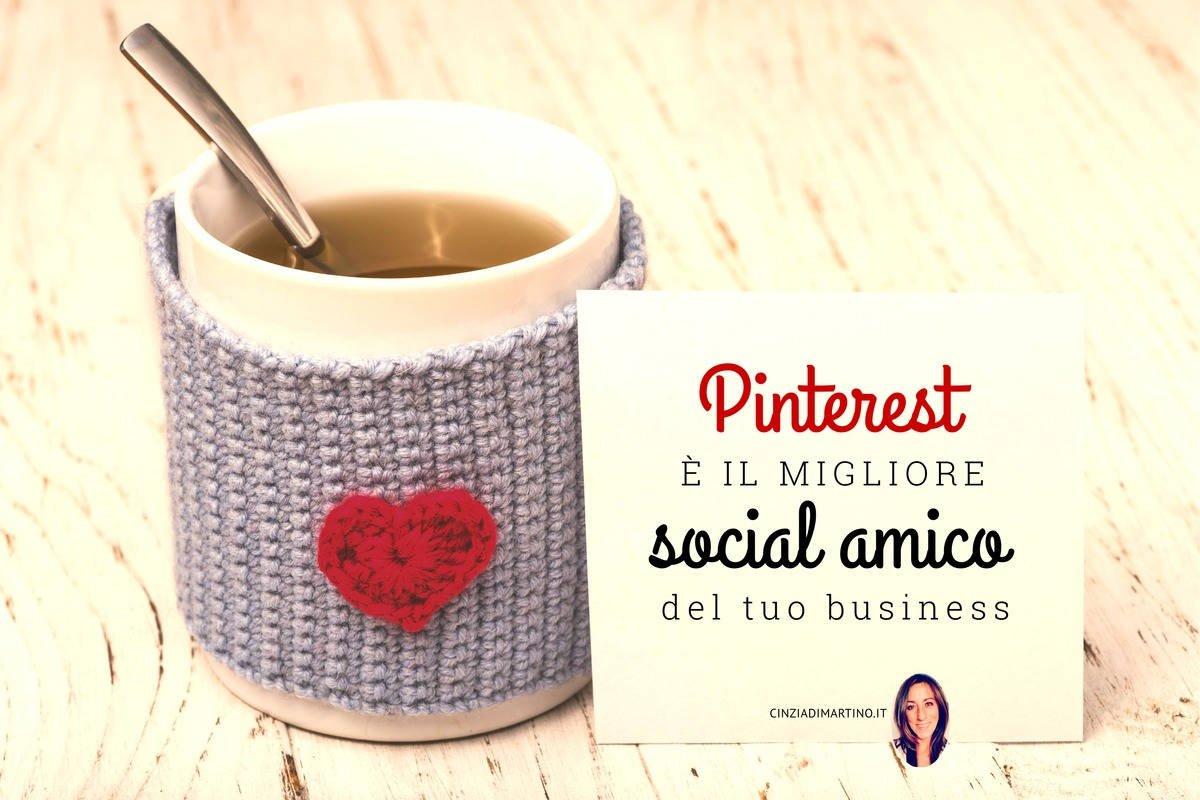 Pinterest è il tuo social migliore amico