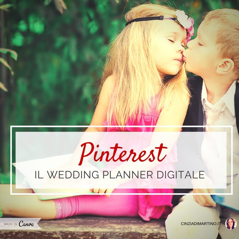 Pinterest: il Wedding Planner digitale