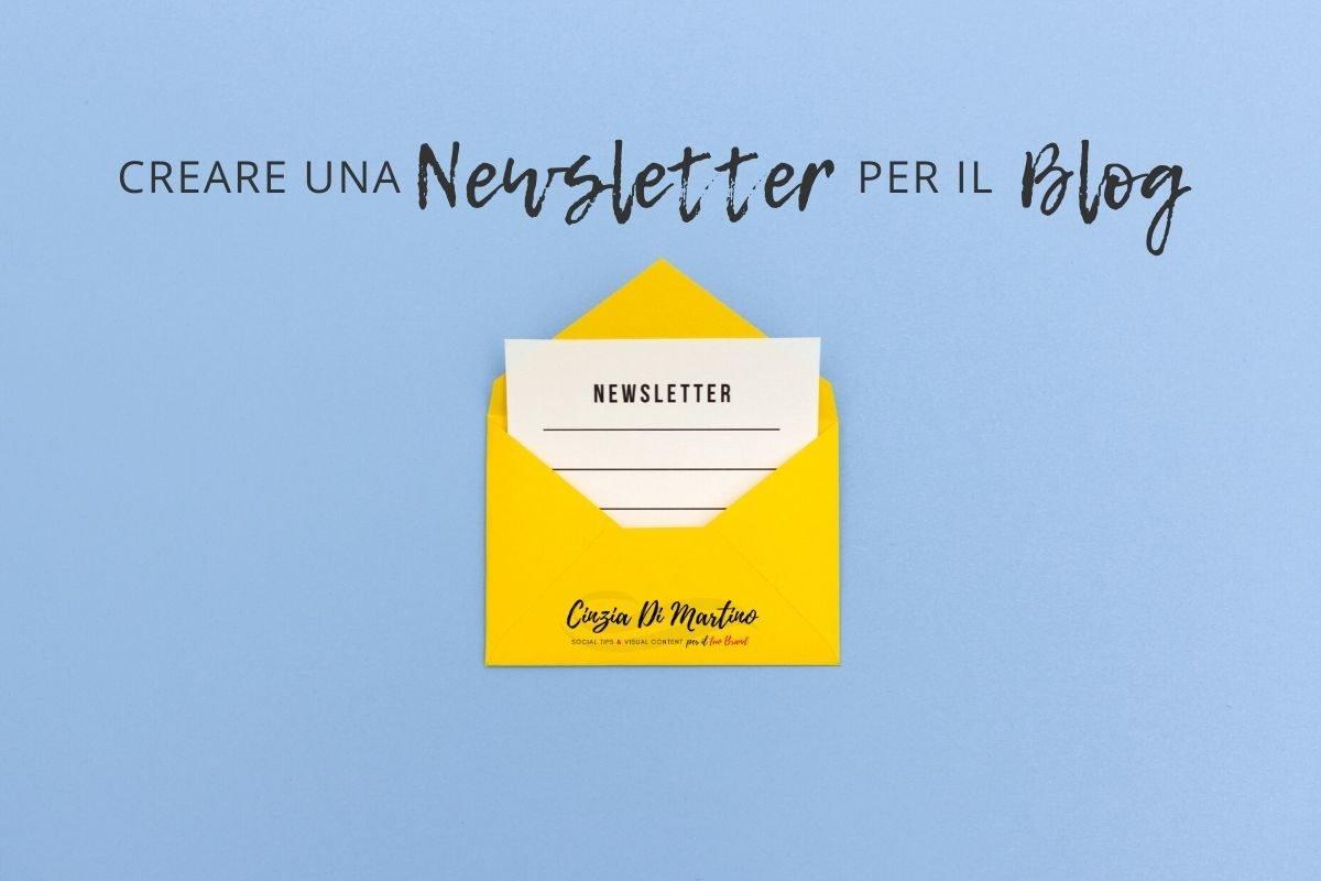 Come creare una Newsletter per il Blog | Cinzia Di Martino