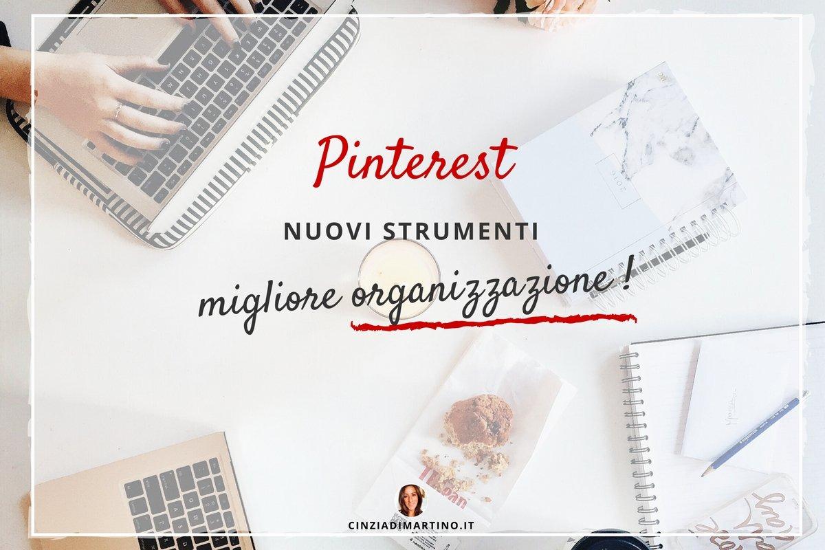 Pinterest: nuovi strumenti, migliore organizzazione | Cinzia Di Martino