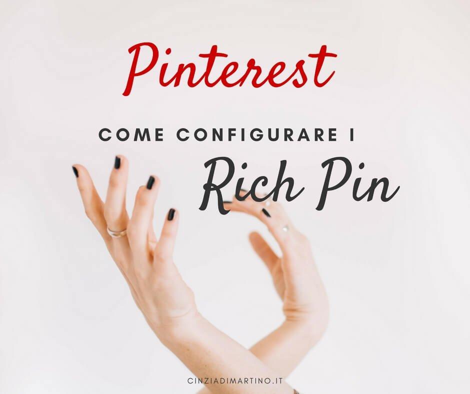 8156af940382 Rich pin: cosa sono e come impostarli su Pinterest | Cinzia Di Martino