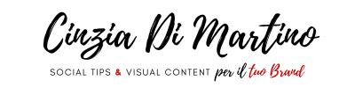 Cinzia Di Martino | Social Tips & Visual Content per il tuo Brand
