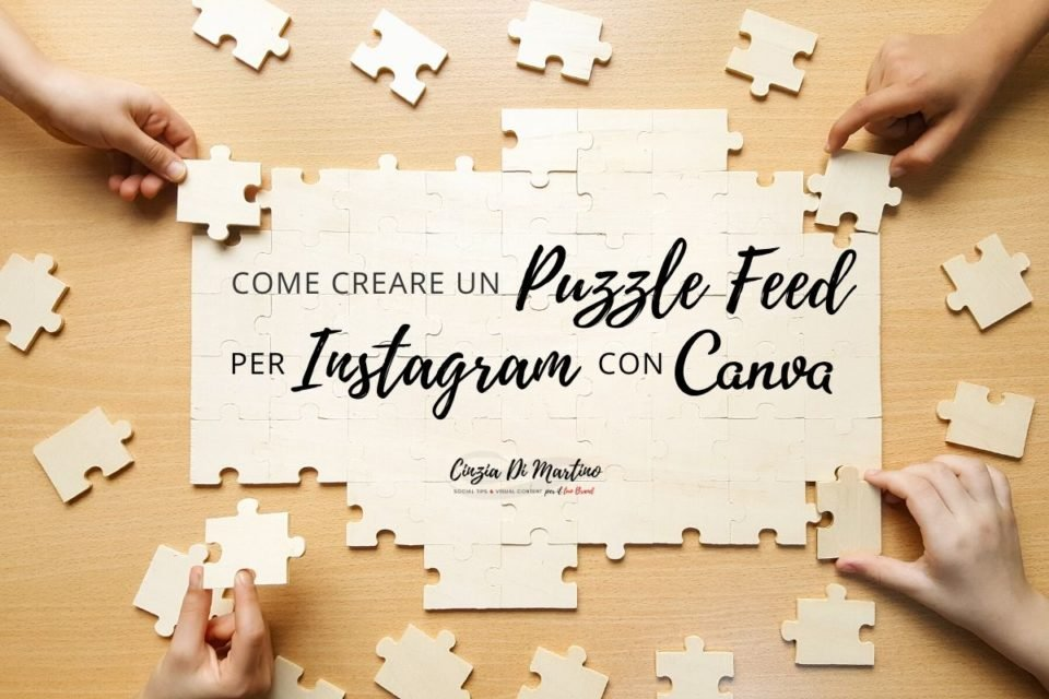 Come creare un Puzzle Feed su Instagram con Canva